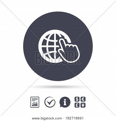 Internet sign icon. World wide web symbol. Cursor pointer. Report document, information and check tick icons. Currency exchange. Vector