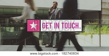 Get In Touch Communication Contact Connection Conversation