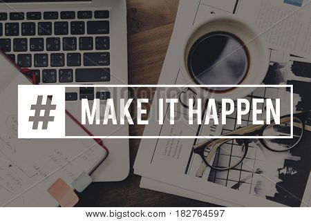 Make it Happen Action Impact Optimism Progress