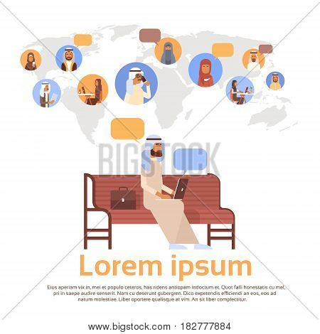 Man Using Laptop Computer Muslim People Chat Media Communication Social Network Arabic Men and Women Over World Map Flat Vector Illustration