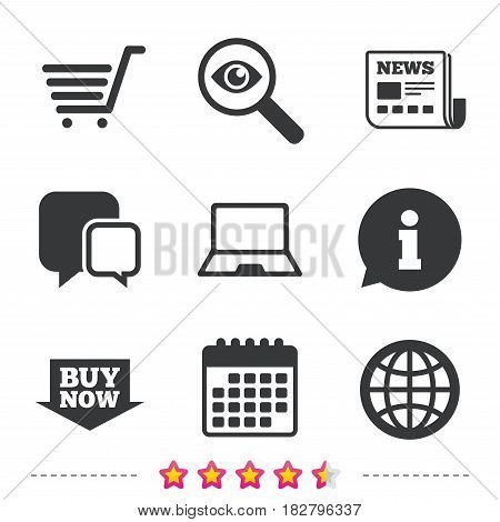 Online shopping icons. Notebook pc, shopping cart, buy now arrow and internet signs. WWW globe symbol. Newspaper, information and calendar icons. Investigate magnifier, chat symbol. Vector
