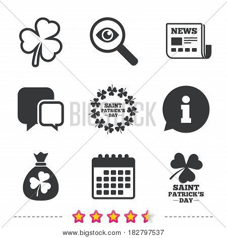 Saint Patrick day icons. Money bag with clover sign. Wreath of trefoil shamrock clovers. Symbol of good luck. Newspaper, information and calendar icons. Investigate magnifier, chat symbol. Vector
