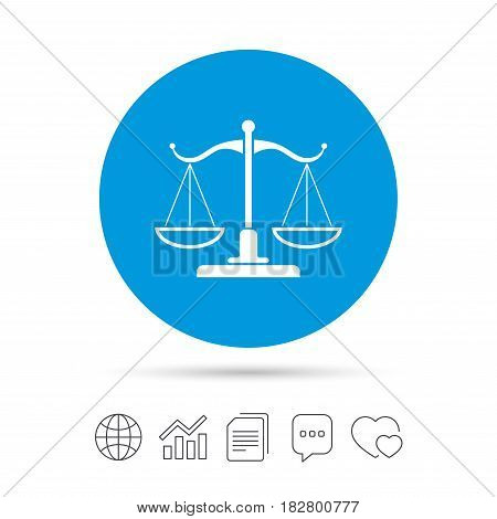 Scales of Justice sign icon. Court of law symbol. Copy files, chat speech bubble and chart web icons. Vector