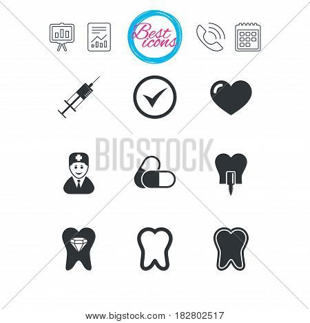 Presentation, report and calendar signs. Tooth, dental care icons. Stomatology, syringe and implant signs. Healthy teeth, dentist and pills symbols. Classic simple flat web icons. Vector