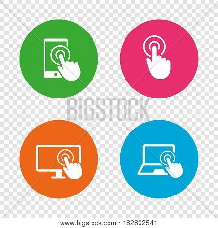 Touch screen smartphone icons. Hand pointer symbols. Notebook or Laptop pc sign. Round buttons on transparent background. Vector