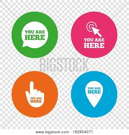You are here icons. Info speech bubble symbol. Map pointer with your location sign. Hand cursor. Round buttons on transparent background. Vector