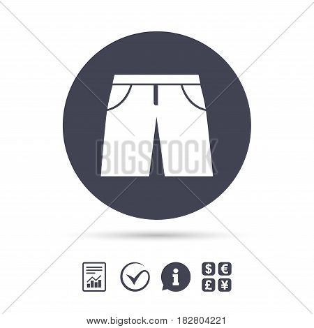 Men's Bermuda shorts sign icon. Clothing symbol. Report document, information and check tick icons. Currency exchange. Vector