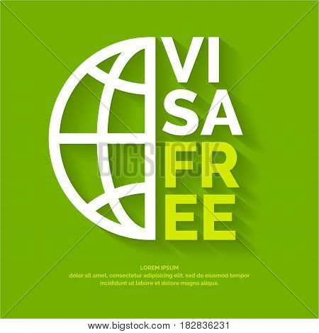 Vector modern poster free visa. Illustration in simple line style on a green background with globe image