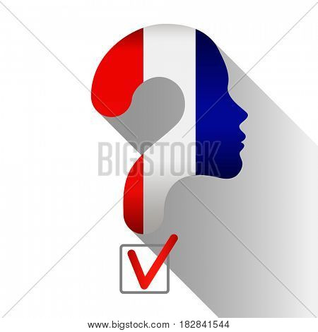 Elections in France. Profile and question mark made from the flag. The sign of voting and the check of boxing.