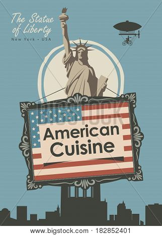 vector banner for a restaurant American cuisine with american flag and statue of liberty