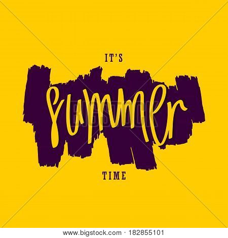 It's Summer Time. Trendy handwritten inscription and hand-drawn paintbrush smear. Vector design elements