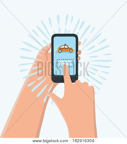 Vector cartoon funny illustration of hand holding phone with taxi calling app, cartoon. Calling taxi service by phone concept