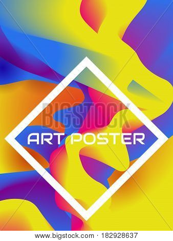 Colorful poster with abstract fluid background and white frame. Vector template.