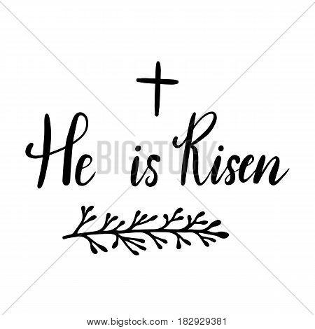 Easter Holiday Celebration. He Is Risen Handwriting Lettering Design