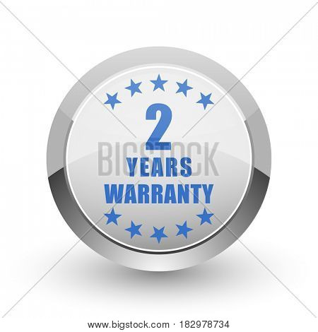 Warranty guarantee 2 year chrome border web and smartphone apps design round glossy icon.