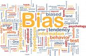 Background concept wordcloud illustration of bias poster