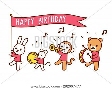 Cute Happy Birthday Greeting Card With Funny Cartoon Animals Playing Music Kawaii Marching Band Par