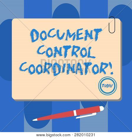 Writing note showing Document Control Coordinator. Business photo showcasing analysisaging and controlling company documents Square Color Board with Magnet Click Ballpoint Pen and Clip. poster