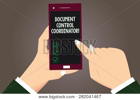 Word writing text Document Control Coordinator. Business concept for analysisaging and controlling company documents Hu analysis Hands Holding Pointing Touching Smartphone Blank Color Screen. poster