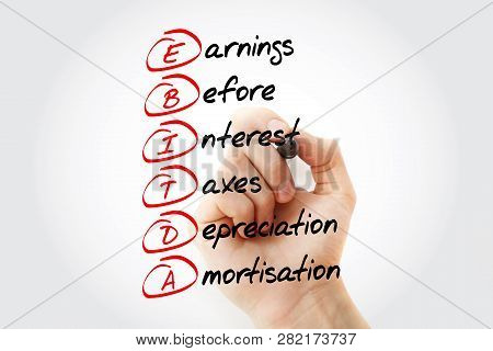 Ebitda - Earnings Before Interest, Taxes, Depreciation, Amortization Acronym With Marker, Business C