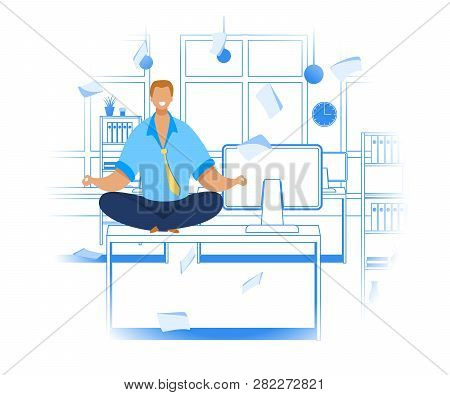 Office Worker Meditating Flat Vector Illustration. Relaxed Businessman In Lotus Position. Calm, Smil