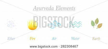 Ether, Fire, Air, Water, Earth. Set Of Five Ayurveda Elements. Isolated Symbols, Vector Illustration