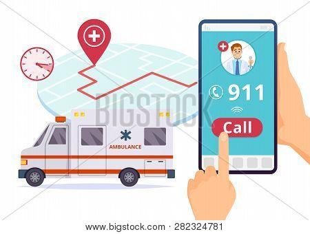 Ambulance Service. Urgent 911 Hospital Emergency Call Vector Concept. Illustration Of Emergency 911