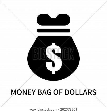 Money Bag Of Dollars Icon Isolated On White Background. Money Bag Of Dollars Icon Simple Sign. Money