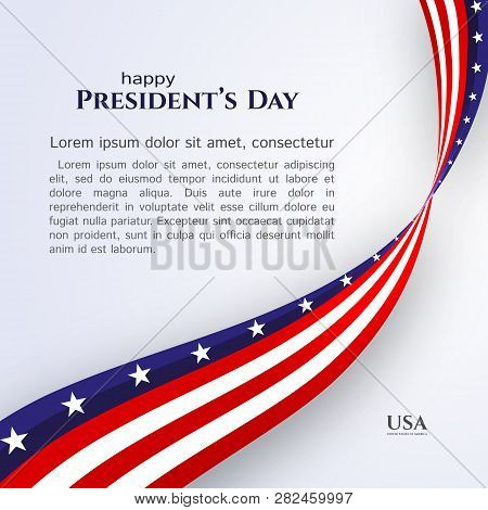 Banner Text Happy President's Day American Flag Ribbon Stars Stripes On A Light Background Patriotic
