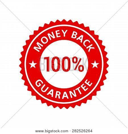 Money Back Guarantee 100% Sticker Badge Label Red Flat. Vector Eps 10