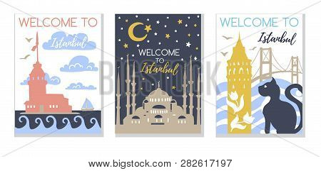 Set Of Three Vector Illustrations Welcome To Istanbul. Modern Card Design With Flat Objects In Paste