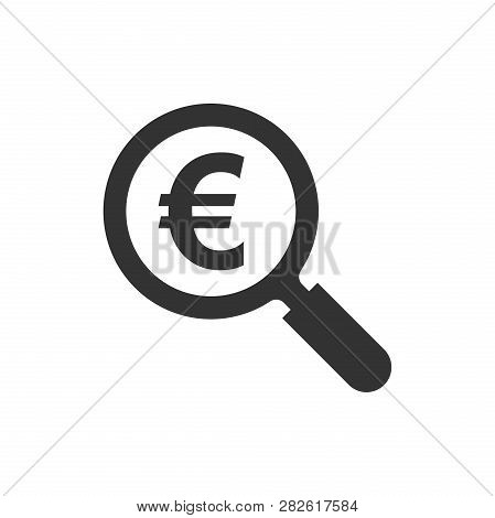 Magnify Glass With Euro Sign Icon In Flat Style. Loupe, Money Vector Illustration On White Isolated