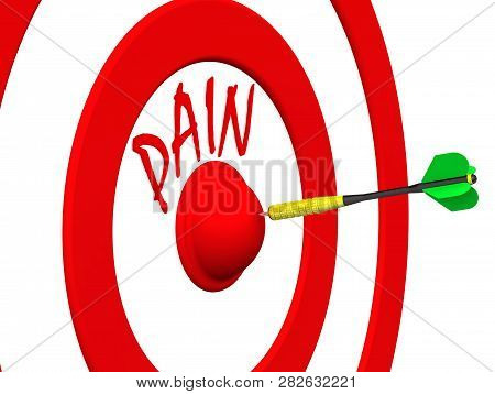 Pain Relief. Target With The Word Pain And Dart In The Center. Hit The Bulls Eye. The Concept Of Pai