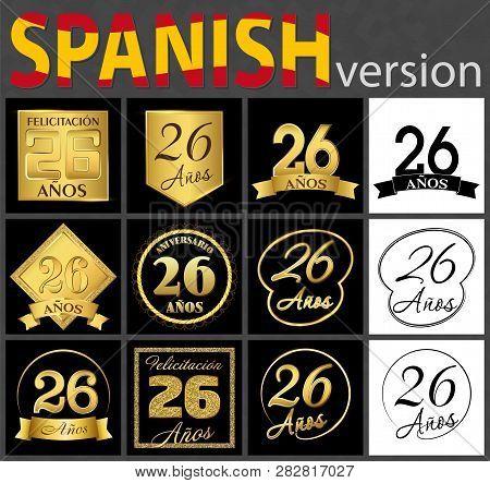 Set Of Number Twenty-six Years (26 Years) Celebration Design. Anniversary Golden Number Template Ele