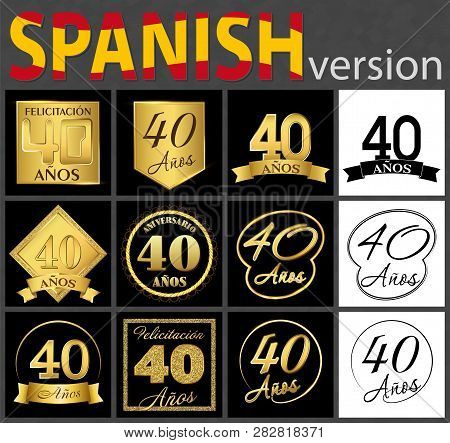 Set Of Number Forty Years (40 Years) Celebration Design. Anniversary Golden Number Template Elements