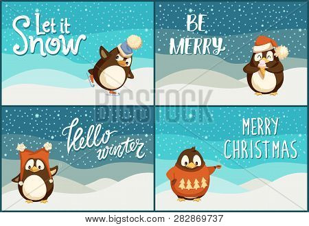 Let It Snow, Be Merry And Bright, Hello Winter And Merry Christmas Postcards. North Pole Cartoon Pen