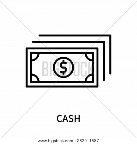 Cash Icon Isolated On White Background. Cash Icon Simple Sign. Cash Icon Trendy And Modern Symbol Fo