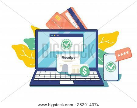 Notification On Financial Transaction. Laptop With Electronic Receipt. Online Payment Confirmation V