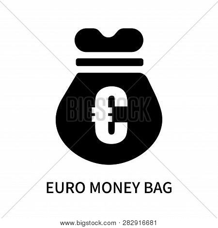 Euro Money Bag Icon Isolated On White Background. Euro Money Bag Icon Simple Sign. Euro Money Bag Ic