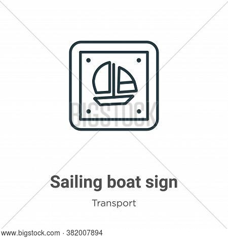 Sailing boat sign icon isolated on white background from transport collection. Sailing boat sign ico