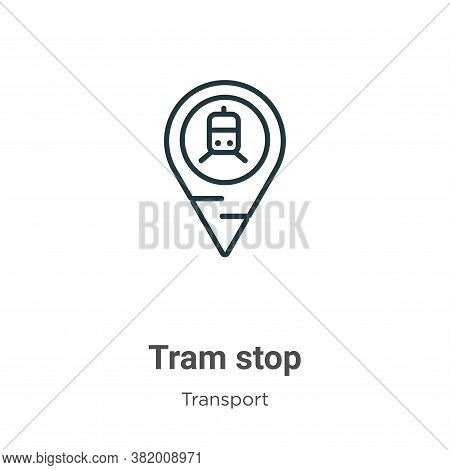 Tram stop icon isolated on white background from transport collection. Tram stop icon trendy and mod