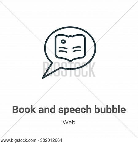 Book and speech bubble icon isolated on white background from web collection. Book and speech bubble
