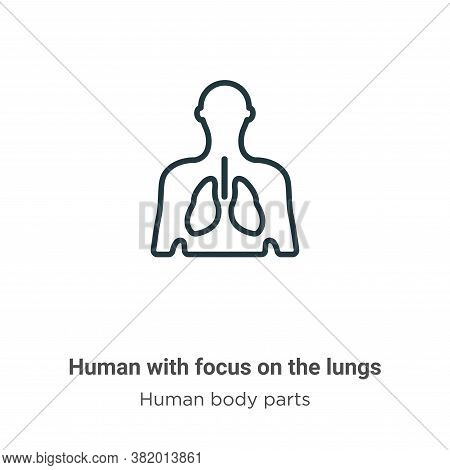 Human with focus on the lungs icon isolated on white background from human body parts collection. Hu