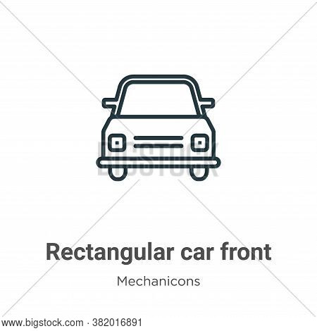 Rectangular car front icon isolated on white background from mechanicons collection. Rectangular car