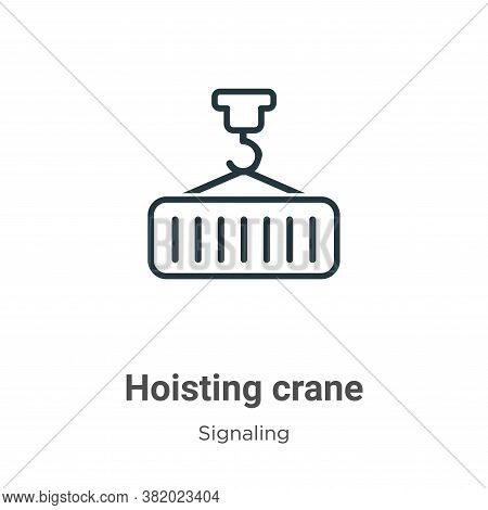 Hoisting crane icon isolated on white background from signaling collection. Hoisting crane icon tren
