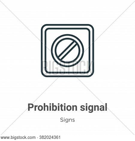 Prohibition signal icon isolated on white background from signs collection. Prohibition signal icon