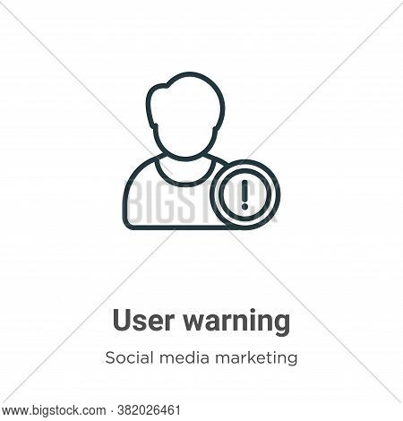 User warning icon isolated on white background from social collection. User warning icon trendy and