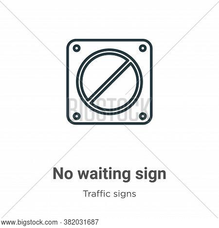 No waiting sign icon isolated on white background from traffic signs collection. No waiting sign ico