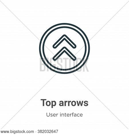 Top arrows icon isolated on white background from user interface collection. Top arrows icon trendy
