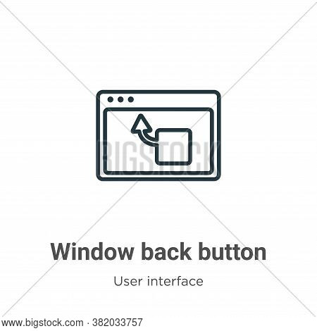 Window back button icon isolated on white background from user interface collection. Window back but